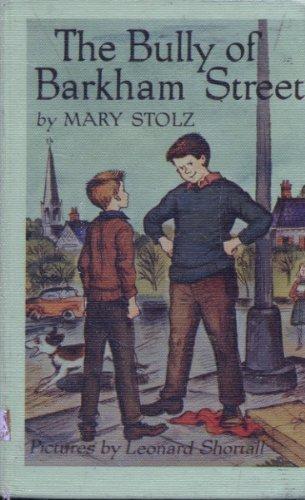 Bully of Barkham Street: Stolz, Mary; Shortall, Leonard