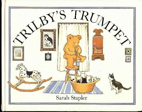 9780060258276: Trilby's Trumpet