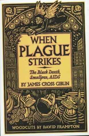 9780060258542: When Plague Strikes: The Black Death, Smallpox, AIDS
