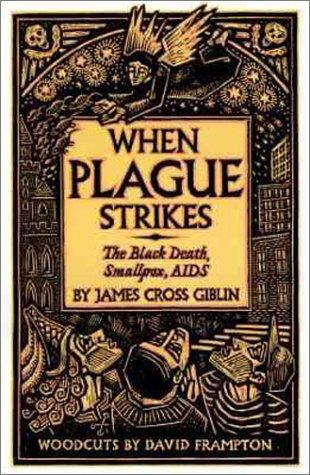 9780060258641: When Plague Strikes: The Black Death, Smallpox, AIDS