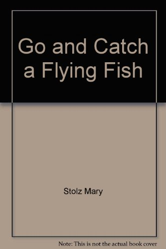 9780060258689: Go and Catch a Flying Fish