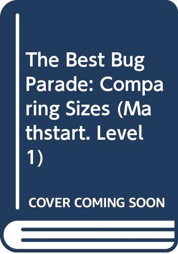 9780060258719: The Best Bug Parade: Level 1: Comparing Sizes (Mathstart: Level 1 (HarperCollins Hardcover))