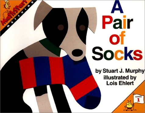 A Pair of Socks: Level 1: Matching (Mathstart: Level 1 (HarperCollins Library)) (0060258802) by Murphy, Stuart J.