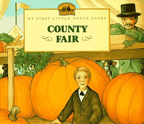 9780060259099: County Fair: Adapted from the Little House Books by Laura Ingalls Wilder (My First Little House Picture Books)