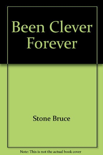 9780060259198: Been Clever Forever