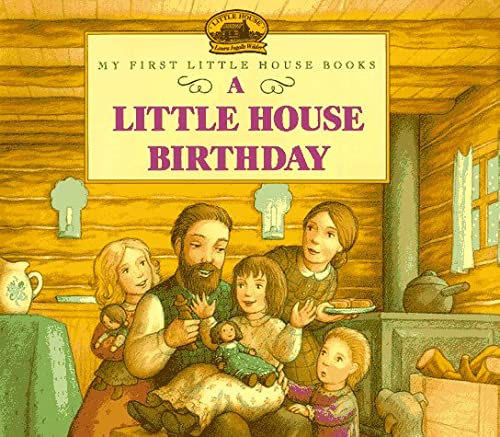 9780060259280: Little House Birthday (My First Little House Books)