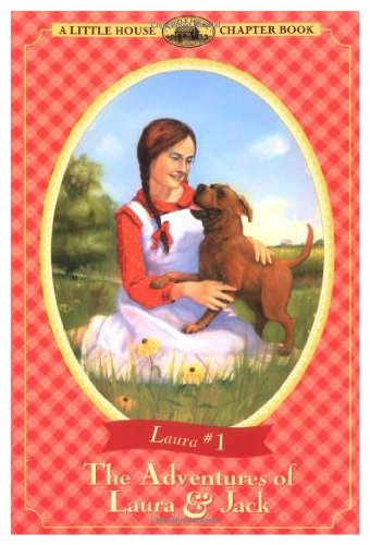 9780060259402: The Adventures of Laura and Jack (Little House-the Laura Years)
