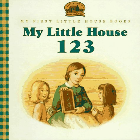 9780060259860: My Little House 123