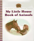 9780060259921: My Little House Book of Animals