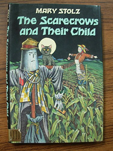 9780060260071: The Scarecrows and Their Child