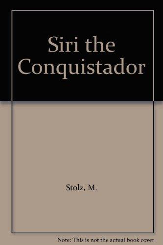 9780060260262: Siri the Conquistador