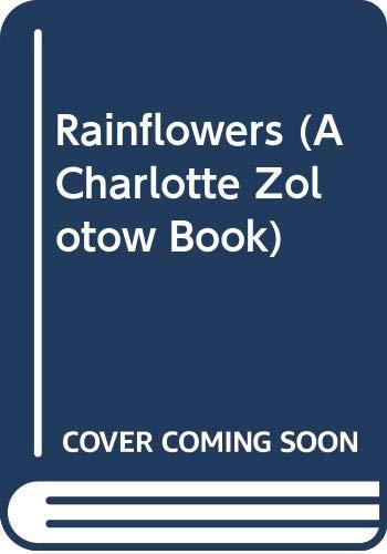 9780060260422: Rainflowers (A Charlotte Zolotow Book)