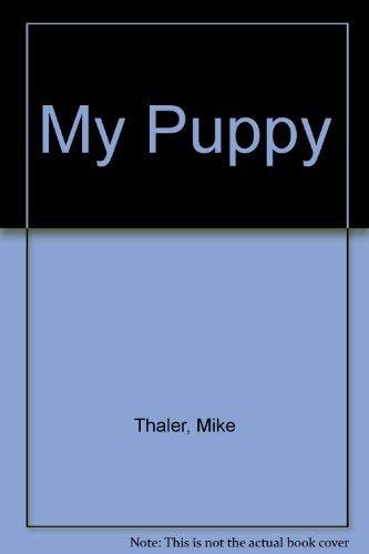 9780060260781: My Puppy