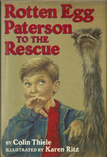 Rotten Egg Paterson to the Rescue (0060261048) by Colin Thiele