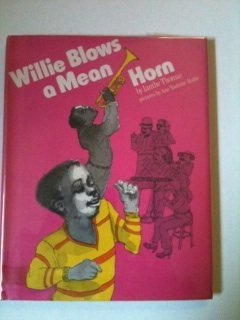 9780060261061: Willie Blows a Mean Horn