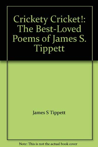 9780060261191: Crickety Cricket!: The Best-Loved Poems of James S. Tippett