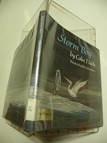 Storm Boy (006026134X) by Thiele, Colin; Schoenherr, John