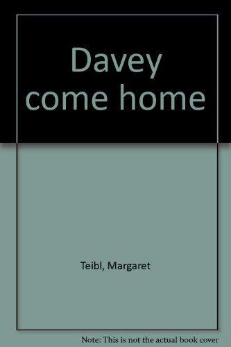 9780060261351: Davey come home