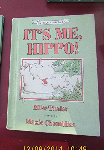 It's Me, Hippo!: Thaler, Mike