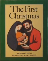 9780060261658: The first Christmas