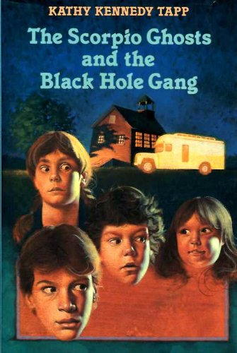 9780060261719: The Scorpio Ghosts and the Black Hole Gang