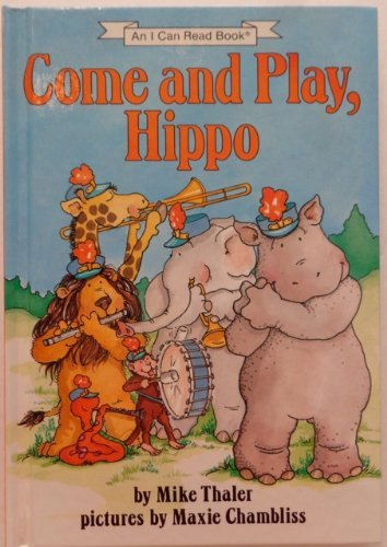 9780060261764: Come and Play, Hippo