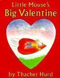 9780060261924: Little Mouse's Big Valentine