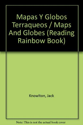 9780060262242: Mapas y Globos Terraqueos (Reading Rainbow Book) (Spanish Edition)