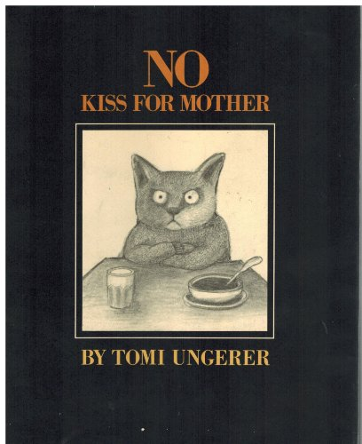 No Kiss for Mother.: UNGERER, Tomi.