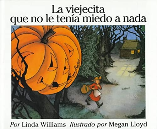9780060262389: La Viejecita Que No Le Tenia Miedo a Nada / Little Old Lady Who Was Not Afraid of Anything (Spanish Edition)