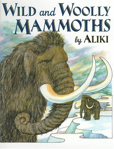 9780060262778: Wild and Woolly Mammoths: Revised Edition