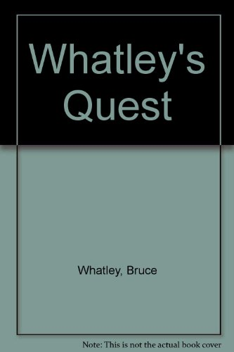 9780060262921: Whatley's Quest