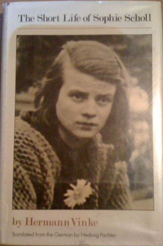 9780060263027: The short life of Sophie Scholl