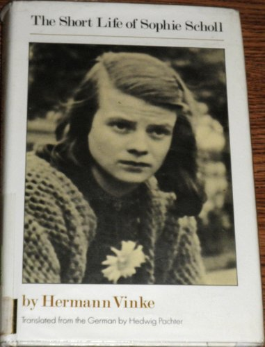 9780060263034: The Short Life of Sophie Scholl
