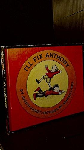 9780060263065: I'll Fix Anthony