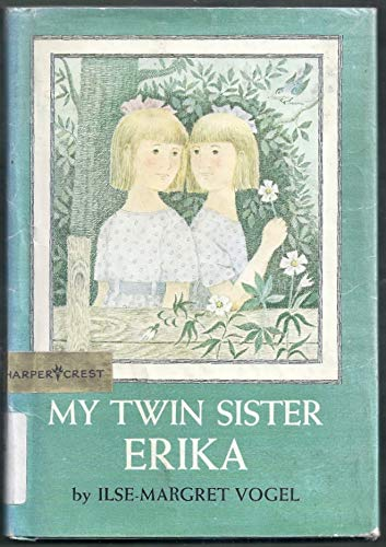 9780060263089: My twin sister Erika
