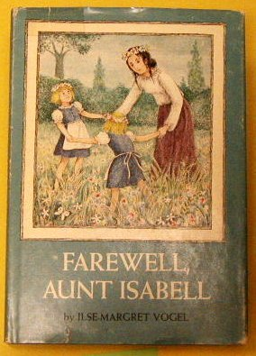 9780060263171: Farewell, Aunt Isabell