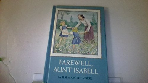 9780060263188: Farewell, Aunt Isabell