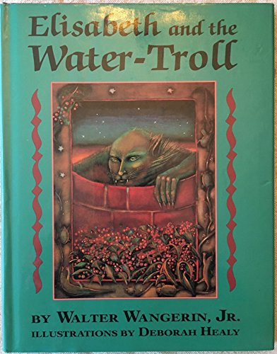 9780060263539: Elisabeth and the Water-Troll
