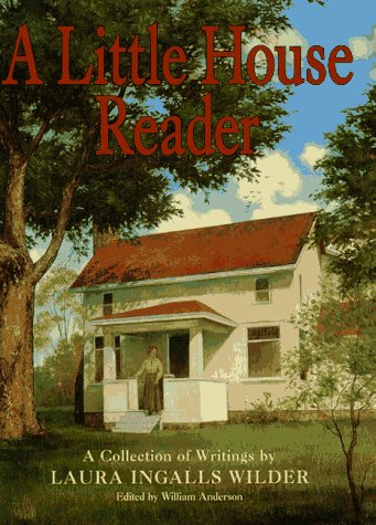 Little House Reader, A (Little House Books): Laura Ingalls Wilder