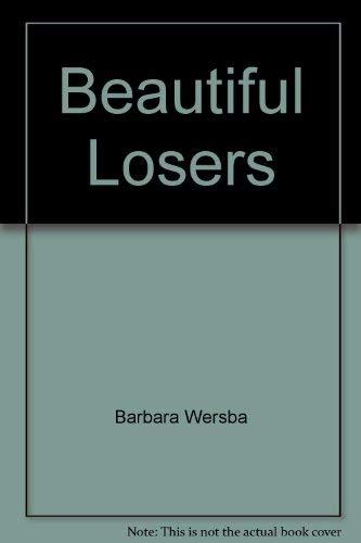 9780060263645: Beautiful Losers