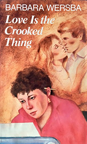 9780060263676: Love Is the Crooked Thing