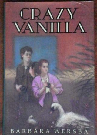 9780060263683: Crazy Vanilla