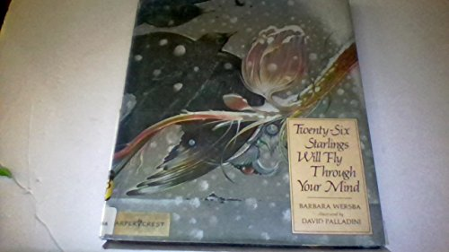 Twenty-Six Starlings Will Fly Through Your Mind (9780060263775) by Barbara Wersba