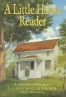 9780060263942: A Little House Reader: A Collection of Writings