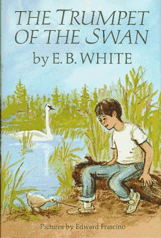 Trumpet of the Swan, The (0060263989) by E. B. White