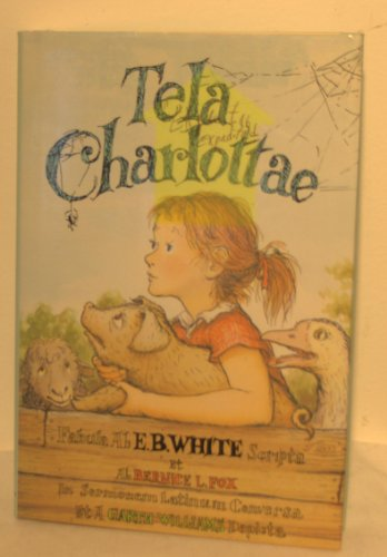 9780060264017: Tela Charlottae / Charlotte's Web (Latin and English Edition)