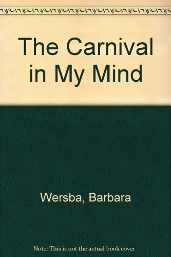 9780060264109: The Carnival in My Mind (Charlotte Zolotow Book)