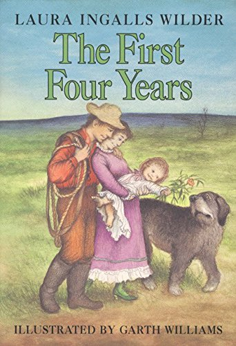 9780060264277: The First Four Years (Little House-the Laura Years)