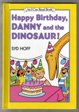 9780060264376: Happy Birthday, Danny and the Dinosaur!: Level 1, Preschool (I Can Read Books)